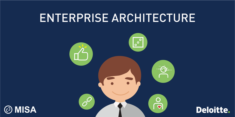 Misa deloitte workshop how to be an enterprise for Enterprise architect skills